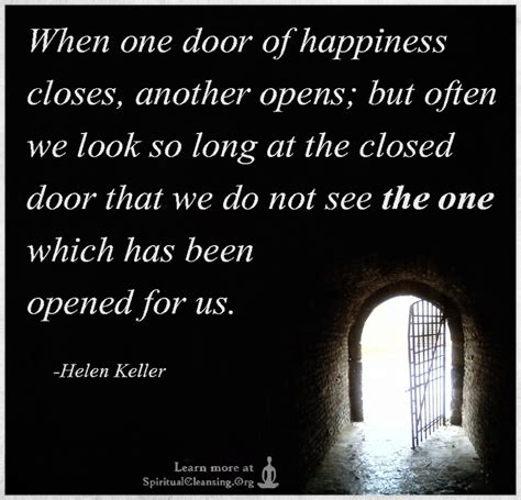 When One Door Closes Another One Opens by When One Door Of Happiness Closes Another Opens But