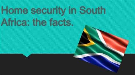 home security in south africa what you need to