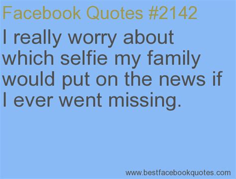Selfie Quotes Selfie Quotes Memes