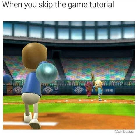 tutorial online game when you skip the game tutorial funny memes daily lol pics