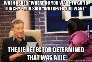Maury Povich Lie Detector Meme - zucchini summer november 2013