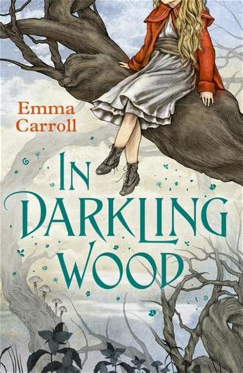 in darkling wood by emma carroll reviews discussion bookclubs lists
