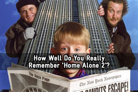 how well do you really remember home alone 2 trivia