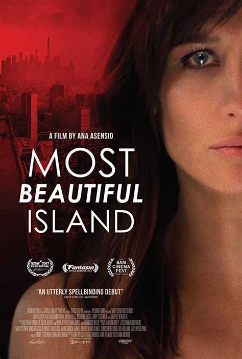 beautiful movie most beautiful island 2017 full movie watch online free