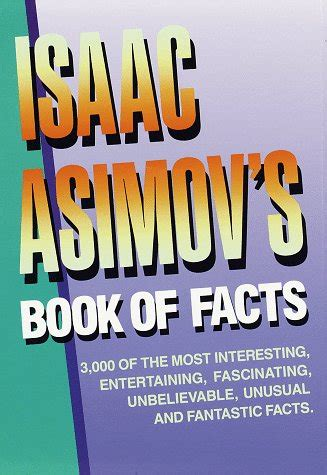 3000 facts about books isaac asimov s book of facts 3 000 of the most