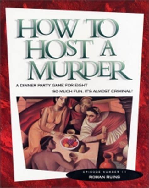 how to host a murder dinner how to host a murder ruins