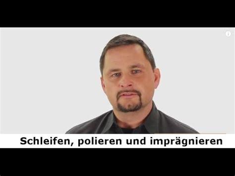 Steine Polieren Youtube by Naturstein Schleifen Polieren Und Impr 228 Gnieren Stein