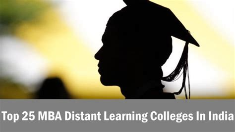 Best Distance Learning Colleges For Mba In India by Top 25 Mba Distant Learning Colleges In India 2016