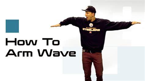 tutorial wave dance arm wave tutorial how to dance waving w matt