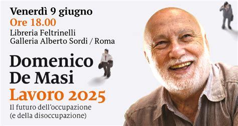 lavoro libreria roma lavoro 2025 domenico de masi presenta lo studio alla