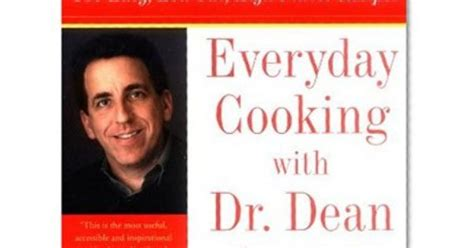 Everyday Cooking With Dr Dean Ornish 150 Easy Low Fat