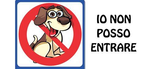 divieto di ingresso casa delle aie news divieto ingresso cani