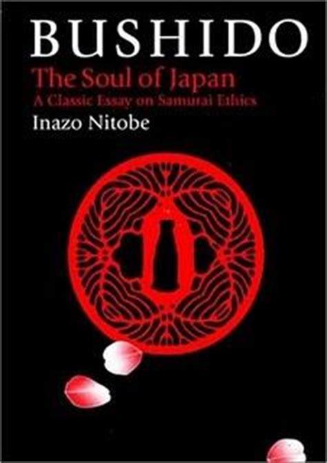 libro bushido el espiritu del bushido el espiritu de jap 243 n un ensayo cl 225 sico sobre la 233 tica del samur 225 i paperblog