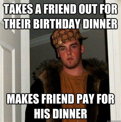 At A Birthday Dinner Who Should Pay For The Meal by Takes A Friend Out For Their Birthday Dinner Makes Friend