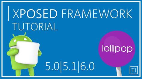 uninstall xposed framework on marshmallow lollipop and kitkat how to install xposed framework in lollipop marshmallow