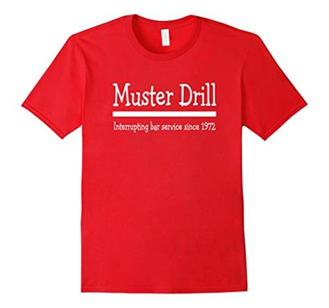 Muster Drill cruise ship muster drill shirt the muster station