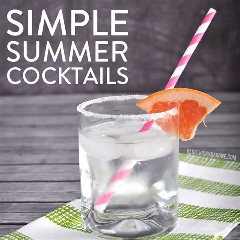 simple summer cocktails vicky barone