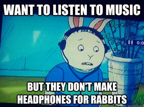 Baby Headphones Meme - want to listen to music but they don t make headphones for
