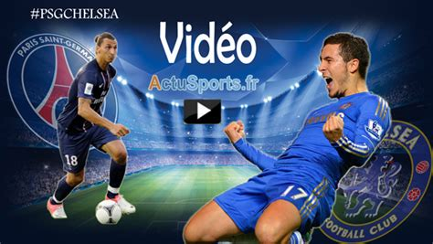 Calendrier Ligue Des Chions Psg Chelsea Vid 233 O Psg Chelsea Buts Du Match Dailymotion
