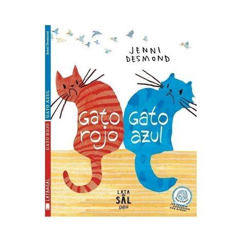 gato rojo gato azul libro de editorial lata de sal 9788494113659