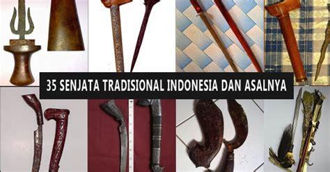 Sumatra Revolusi Dan Elite Tradisional 1 senjata tradisional indonesia dari 35 provinsi nama gambar dan asalnya adat tradisional