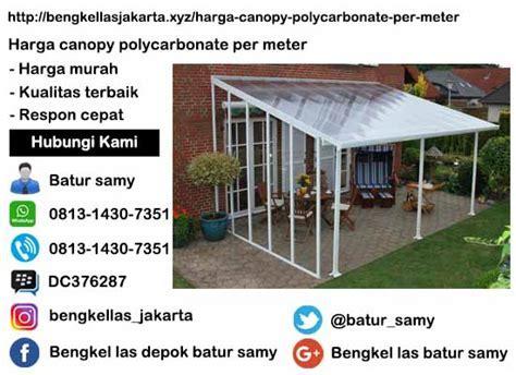 Harga Canopy Polycarbonate Per Meter Di Jakarta Timur
