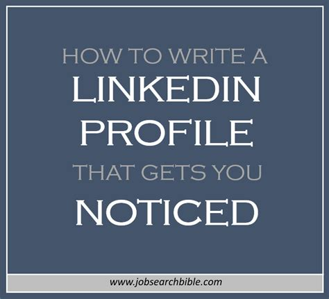 how to write a linkedin profile that will get you noticed