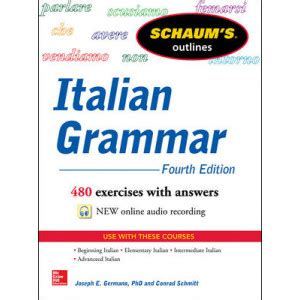 Schaums Outline Of Grammar 6th Edition by Schaum S Outline Of Italian Grammar 4th Edition
