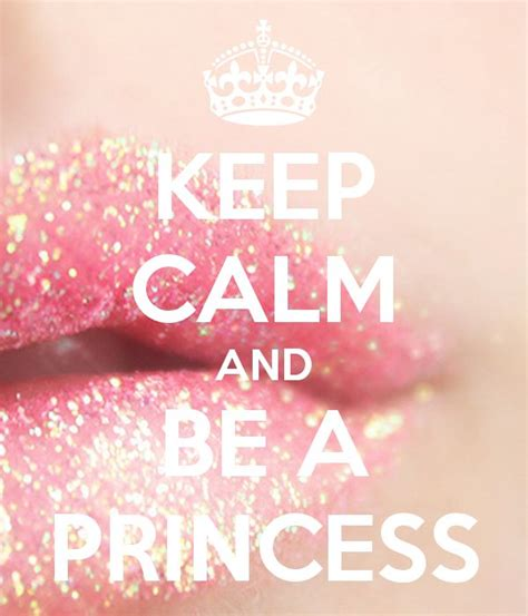 imagenes de keep calm and be a princess 25 best ideas about keep calm posters on pinterest keep