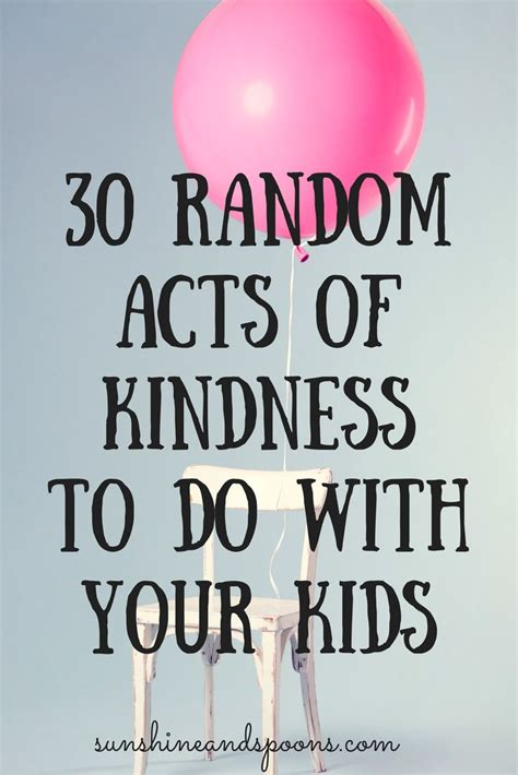 17 best kindness ideas on random acts of