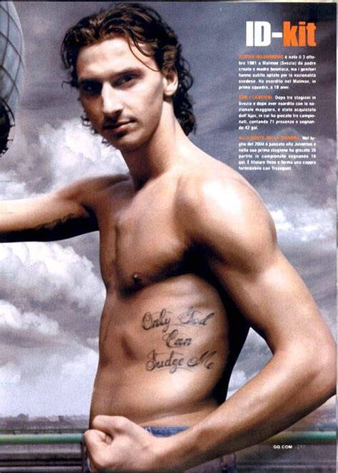 ibrahimovic tattoo dates zlatan quot only god can judge me quot im doing me