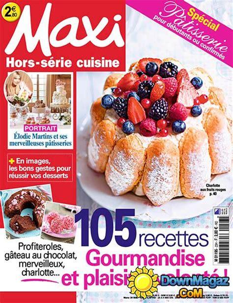maxi cuisine hors s駻ie special patisserie maxi cuisine hors s 233 rie no 23 187 pdf magazines