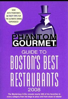 Where To Buy Phantom Gourmet Gift Card - phantom gourmet guide to boston s best restaurants 2008 paperback book passage