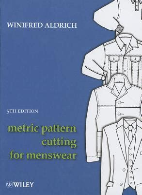 pattern cutting for menswear metric pattern cutting for menswear by winifred aldrich reviews discussion bookclubs lists