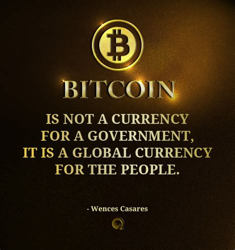 bitcoin quotation bitcoin quotes that will inspire you to be successful