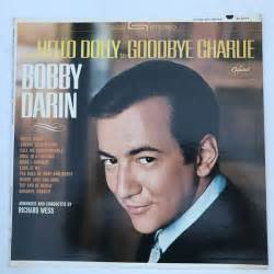 Bobby Darin Hello Dolly To Goodbye Charlie Records Lps
