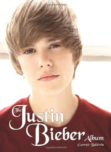 justin bieber unauthorized biography amazon com the justin bieber album 9780859654647
