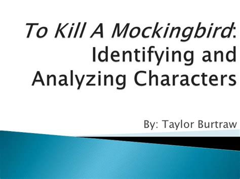 themes in to kill a mockingbird ppt tkam character lesson plan