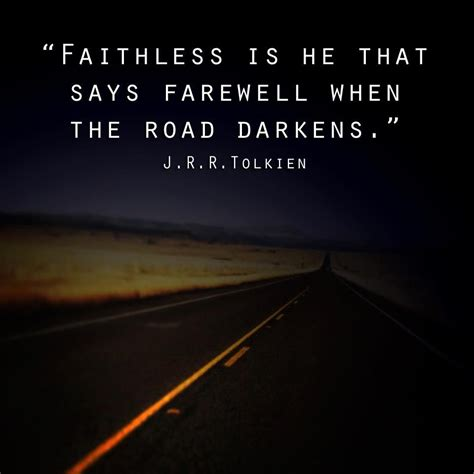tolkien quotes tolkien quotes about faith quotesgram