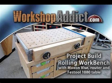 rolling woodworkers bench part   festool mft