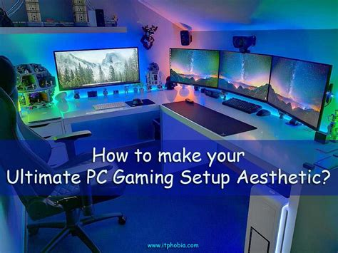 gaming setup how to make your ultimate pc gaming setup aesthetic