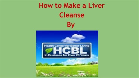 How To Detox Cadmium by How To Make A Liver Cleanse By Hcbl