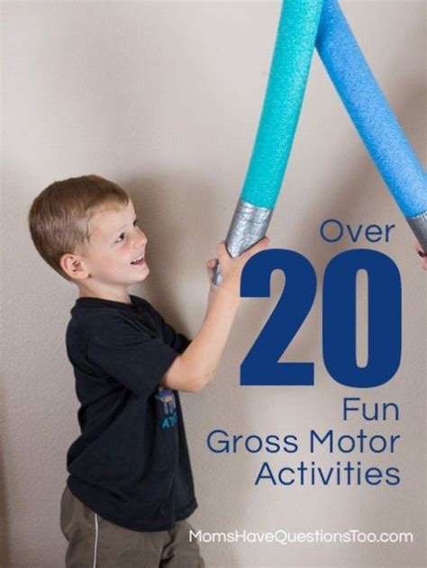 20 gross motor activities for toddlers and