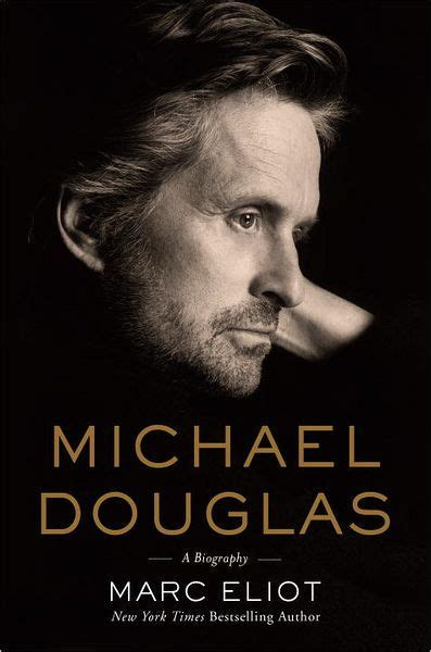 film director biography book michael douglas a biography by marc eliot hardcover