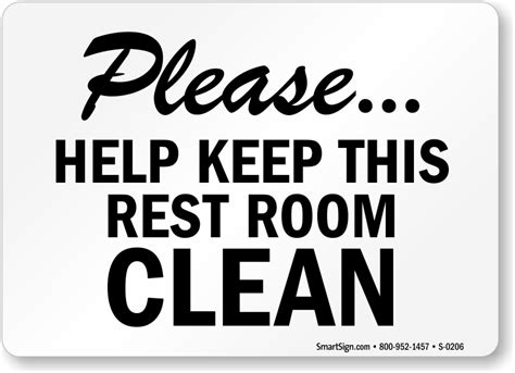 keep bathroom clean sign keep bathroom clean signs