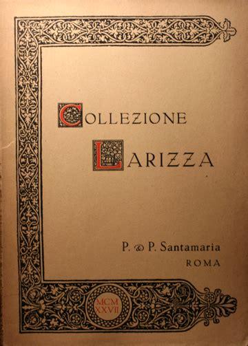 larizza libreria libreria numismatica vendita di cataloghi di aste