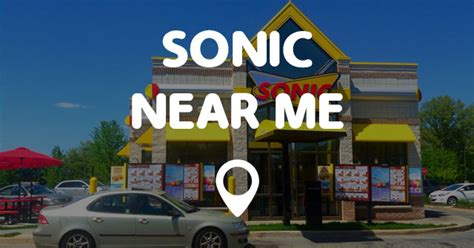 sonic hours near me find your local service