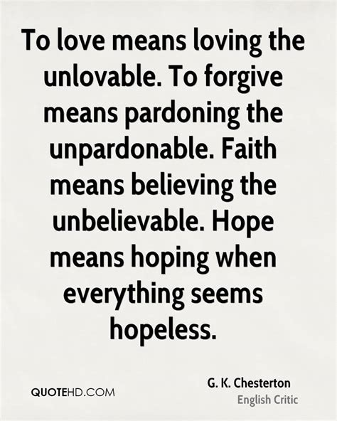loving the unlovable how to when loving is tough books g k chesterton faith quotes quotehd