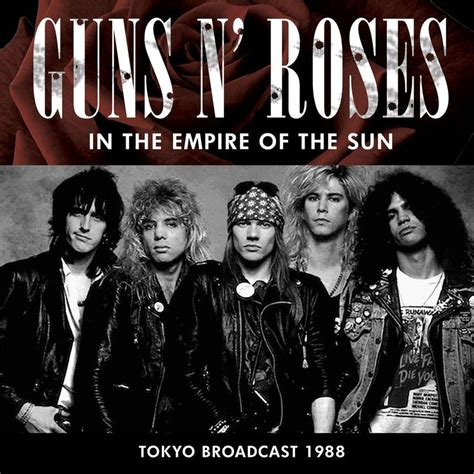 download mp3 guns n roses live in tokyo in the empire of the sun live tokyo guns n roses mp3