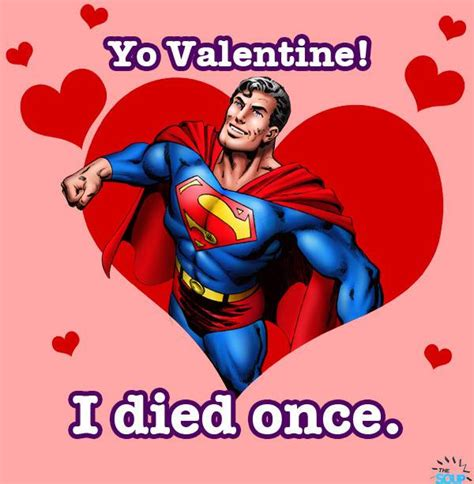 superheroes valentines day a s day and don t die from truthful